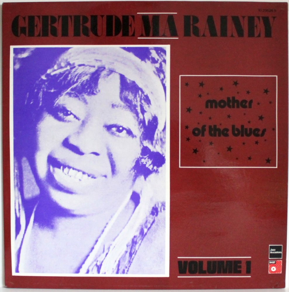 Ma Rainey - Mother Of The Blues