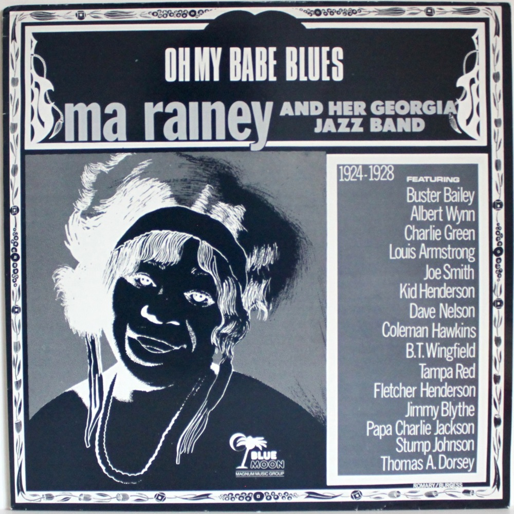 Ma Rainey - Oh My Babe Blues