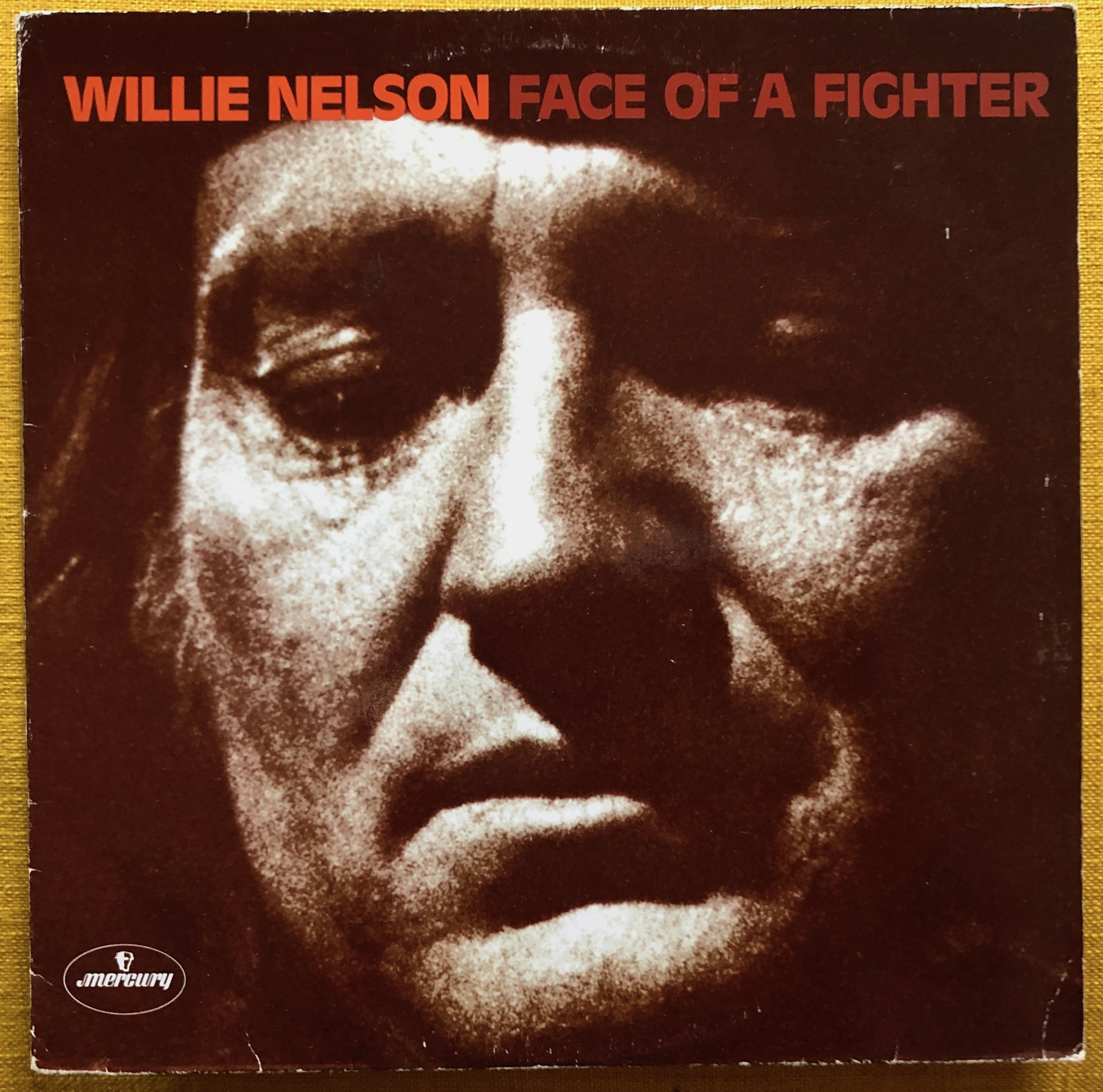 Willie Nelson ‎– Face Of A Fighter