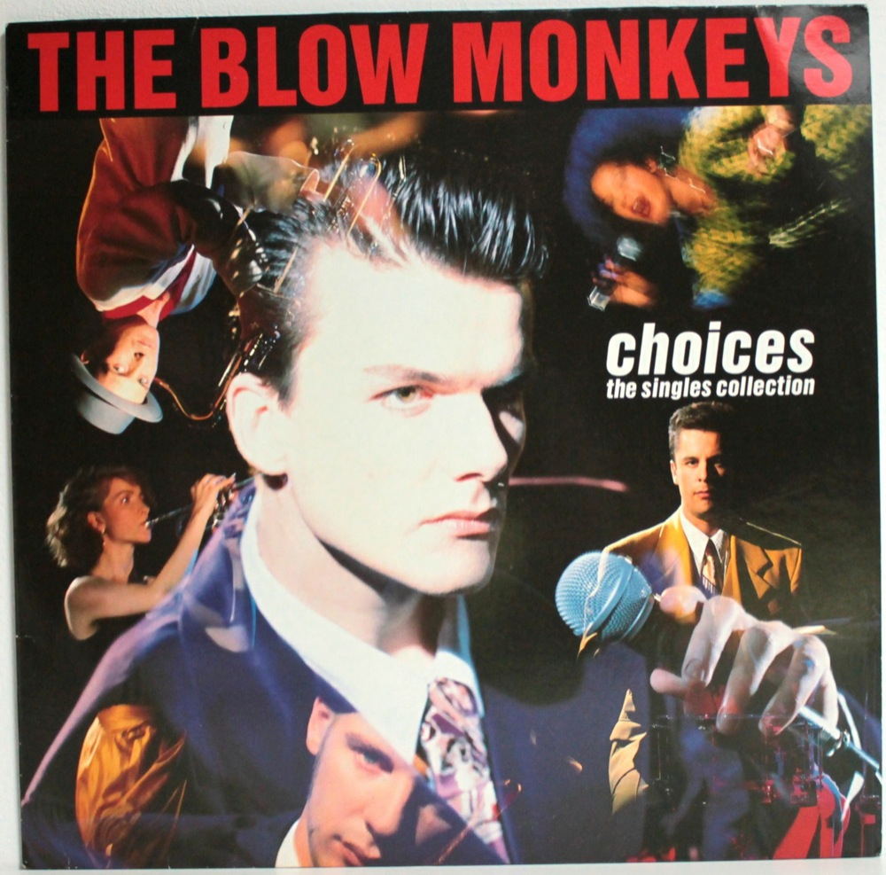 The Blow Monkeys - Choices - The Singles Collection