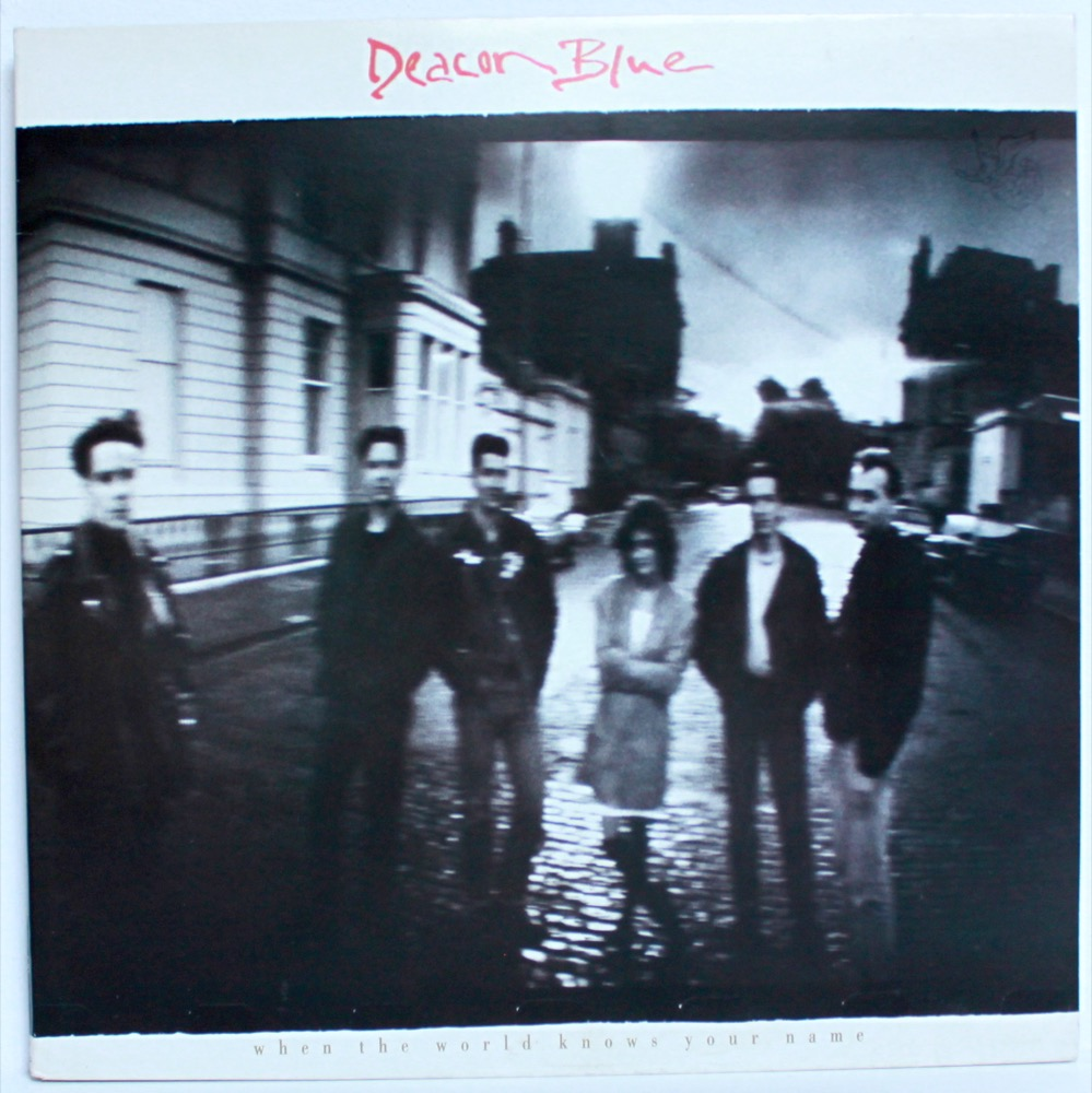 Deacon Blue - When The World Knows Your Name