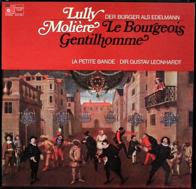 Lully/Moliere - Le Burgeoise Gentilhomme
