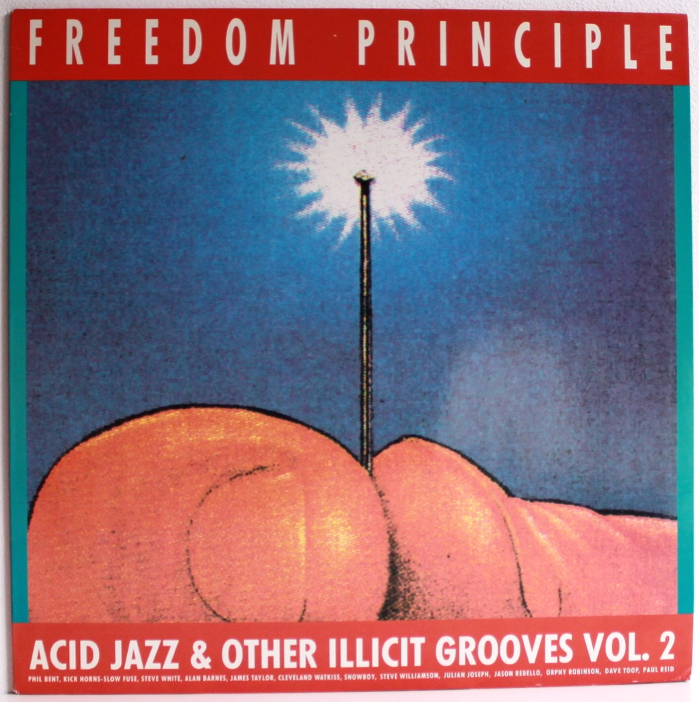 Various - Freedom Principle -Acid Jazz And Other Illicit Grooves