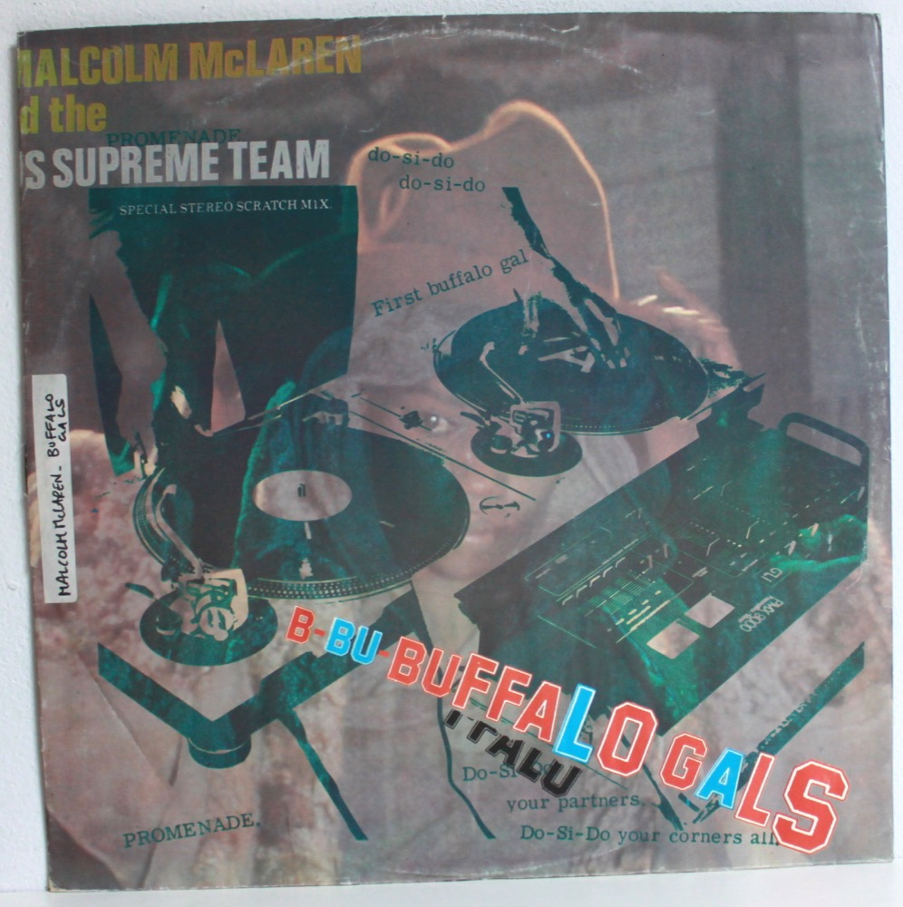 Malcom McLaren and The Supreme Team - Buffalo Gals