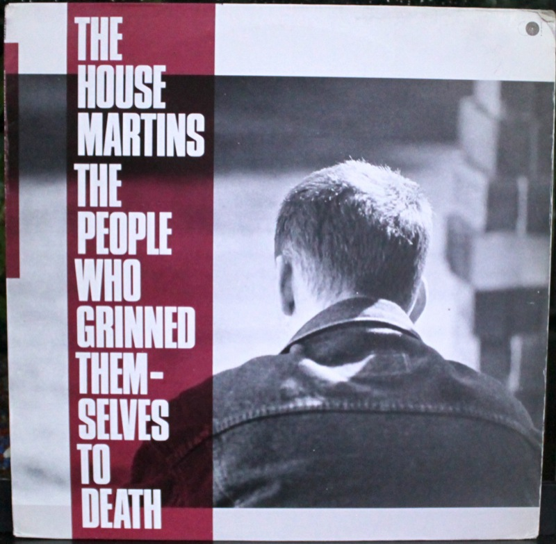 Housemartins, The - The People Who Grinned Themselves To Death